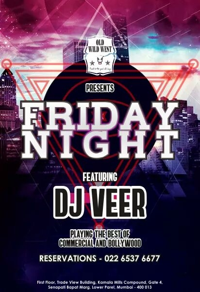DJ Veer is all set to start your weekend in the most epic way. Get ready for a night of dancing on the best of commercial & Bollywood music.  For reservations call us at: 022 6537 6677