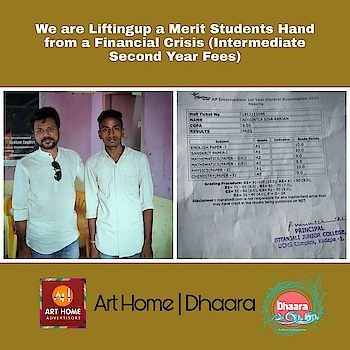 We (Team of #ArtHomeAdvertisors & #NSDhaaraPurifiedDrinkingWater ) are Supporting his College Fees | need someone to Support his Hostel Fees for this orphan Merit Student