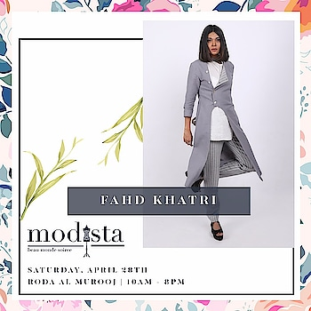 There's an outfit for every mood & then there's an outfit to make your mood !! Pick out styles for him & her from @fahdkhatri at Modista on 28th April, Roda Al Murooj from 10am-8pm!! . . . #Event #Fashion #Preview #Trunkshow #DubaiEvent #DubaiParties #Luxury #Gowns #Dresses #DXBEvents #PartySeason #PartyPreview #Modistadxb #FashionHouse #fashionLifestyle #LifestyleExhibition #RodaAlMurooj #Dubai #DubaiEvents #EventinDubai #shoppers #MyDubai