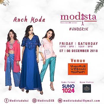 Get party ready this season with Anch Moda 🌠 Shop their latest collection only at Modista on  📅 Fri, 7th Dec, 12 - 9pm 📅 Sat, 8th Dec, 10 - 9pm 📍 VESIMI , DUBAI . . #modistadxb #modistarocks #modista #wintershow #under1k #fashionandlifestyle #designerwear #instafashion #shopaholic #shoptillyoudrop #mydubai #uae #abudhabi #picoftheday #shopping #fashionexhibition #fashionblogger #celebritystyle #westernwear #workwear #luxurypret #shopthelook #lifestyle #exhibition