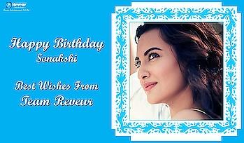 Happy Birthday Sonakshi Sinha  Best Wishes From Team Reveur  #Reveur #ReveurEntertainments #ReveurCasting #ReveurCelebrityManagement #RakeshHankareOfficial #HBDSonakshiSinha #HBD #SonakshiSinha