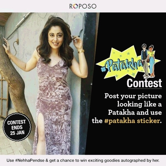 post your picture looking like a patakha with the hashtag sticker on Roposo and Instagram and use #NehhaPendse and you may win a chance to get some exciting goodies autographed by me... Chalo guys show me ur fireworks 😄😄😄😍